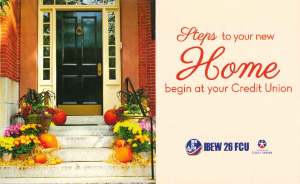 Steps to your new home begin at your Credit Union